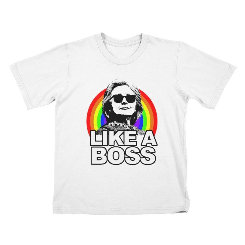 Hillary Clinton Like A Boss Kids T-Shirt by shaggylocks's Shop