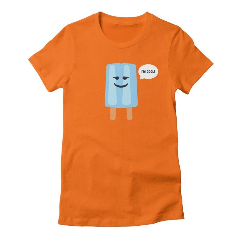 I'm Cool! Women's T-Shirt by Shane Guymon Shirt Shop