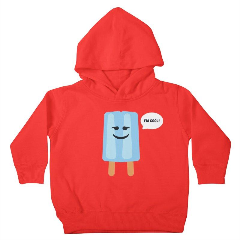 I'm Cool! Kids Toddler Pullover Hoody by Shane Guymon Shirt Shop