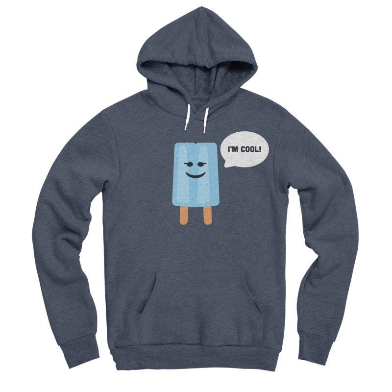 I'm Cool! Women's Sponge Fleece Pullover Hoody by Shane Guymon