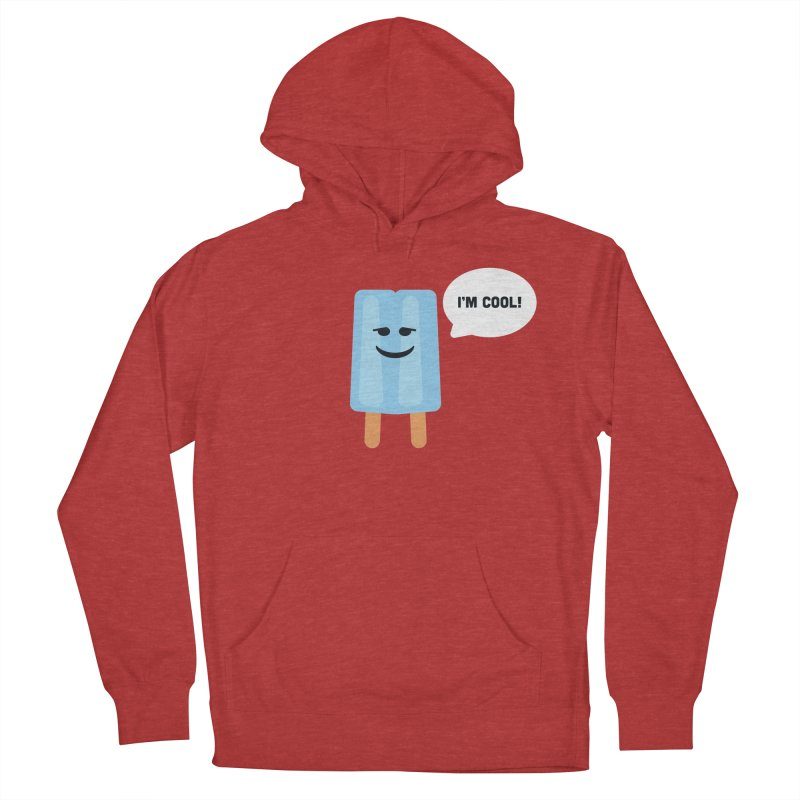 I'm Cool! Men's French Terry Pullover Hoody by Shane Guymon