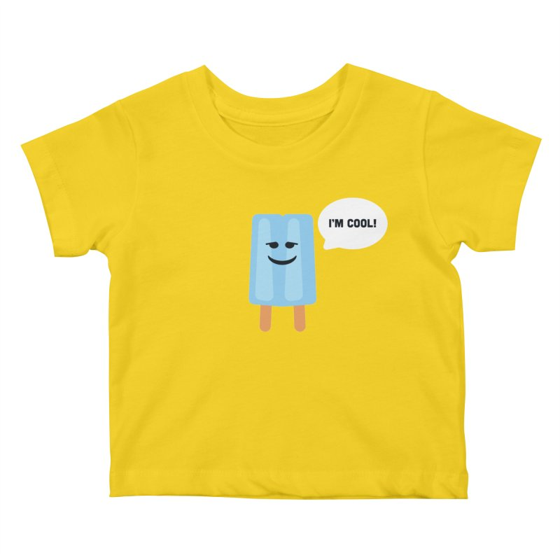I'm Cool! Kids Baby T-Shirt by Shane Guymon