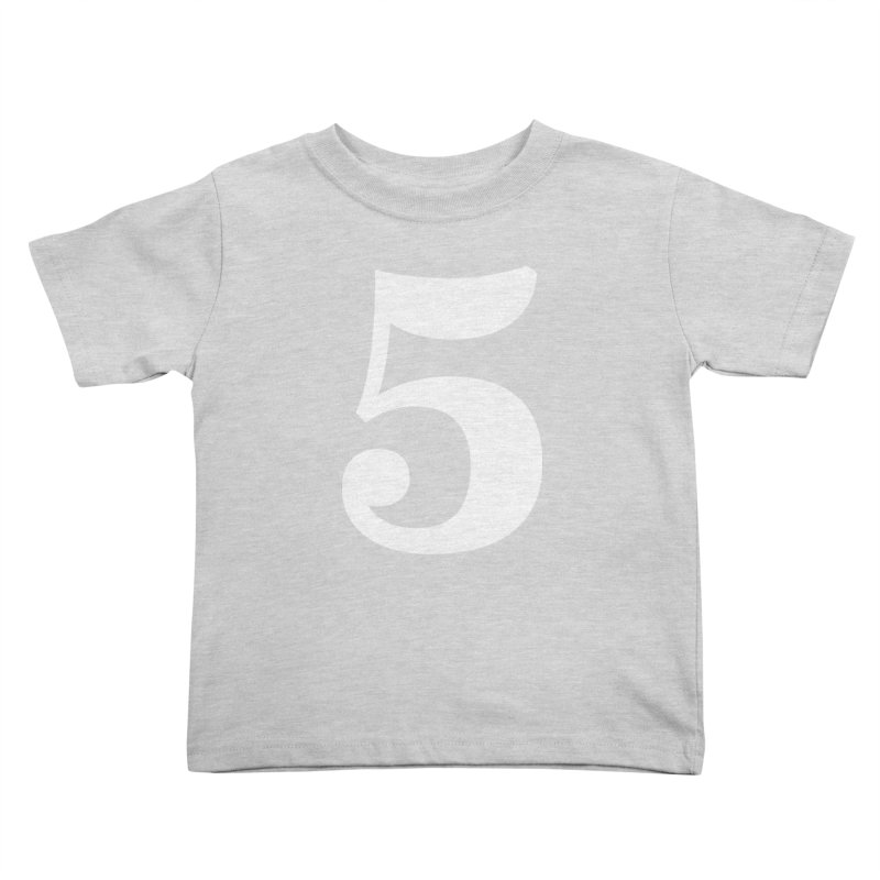 Five (5) Kids Toddler T-Shirt by Shane Guymon