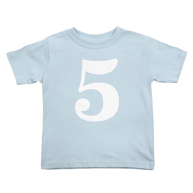 Five (5) Kids Toddler T-Shirt by Shane Guymon