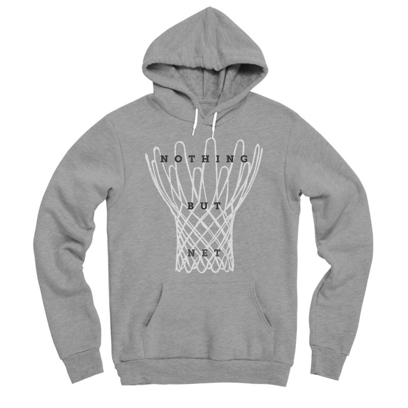 Nothing But Net Men's Sponge Fleece Pullover Hoody by Shane Guymon