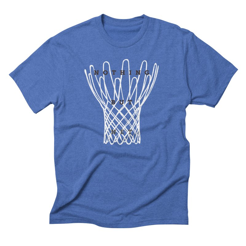Nothing But Net Men's Triblend T-Shirt by Shane Guymon