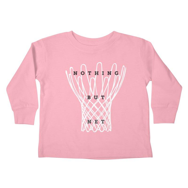 Nothing But Net Kids Toddler Longsleeve T-Shirt by Shane Guymon Shirt Shop