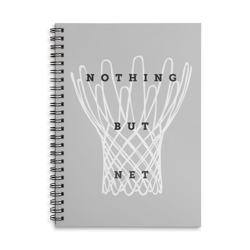 Nothing But Net Accessories Lined Spiral Notebook by Shane Guymon
