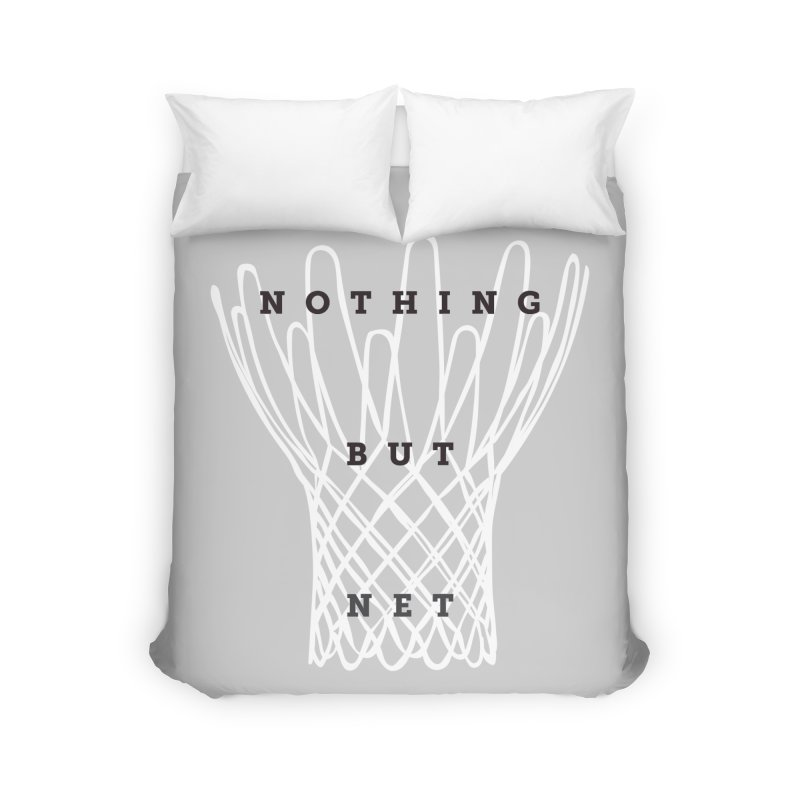 Nothing But Net Home Duvet by Shane Guymon Shirt Shop