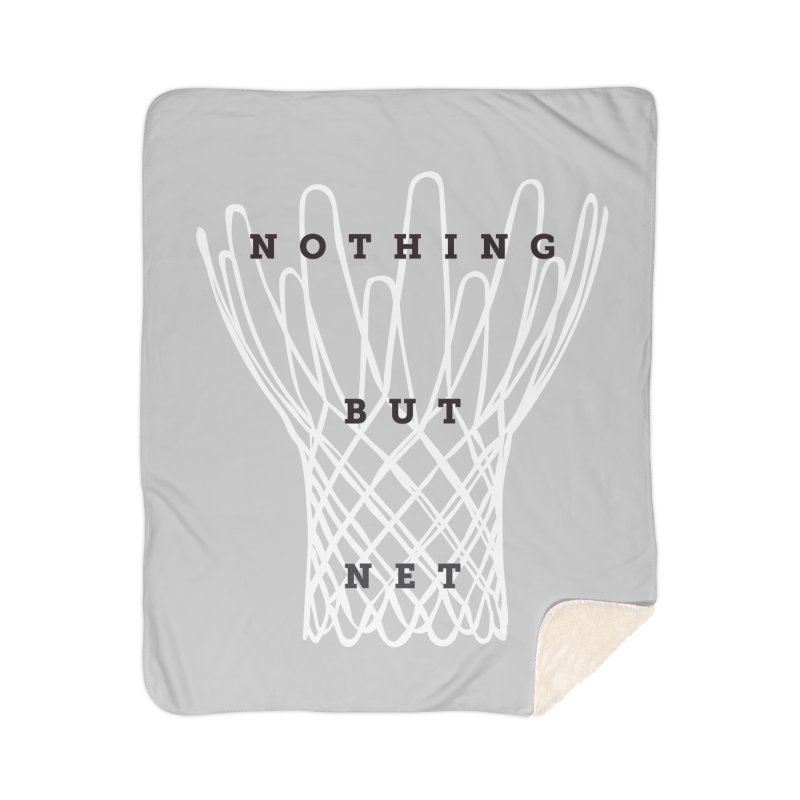 Nothing But Net Home Sherpa Blanket Blanket by Shane Guymon