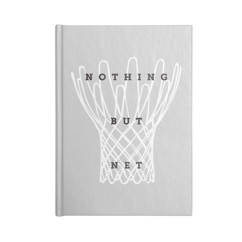 Nothing But Net Accessories Lined Journal Notebook by Shane Guymon