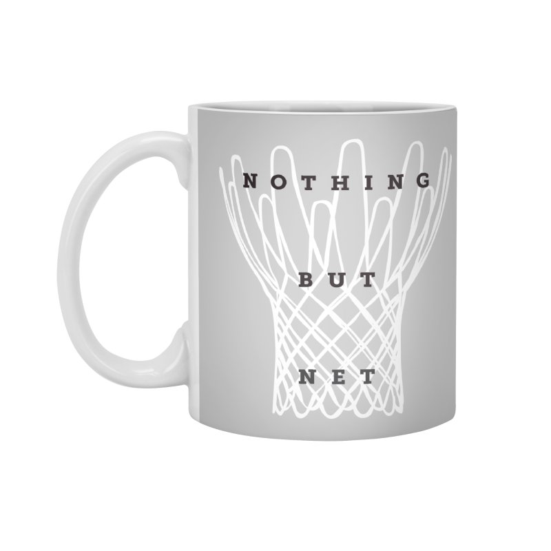 Nothing But Net Accessories Standard Mug by Shane Guymon