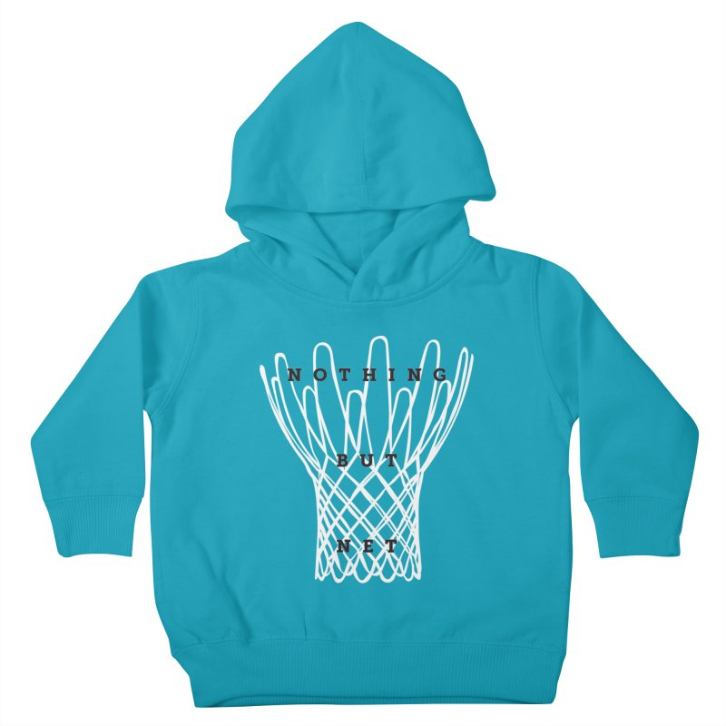 Nothing But Net Kids Toddler Pullover Hoody by Shane Guymon