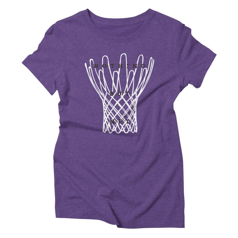 Nothing But Net Women's Triblend T-shirt by Shane Guymon