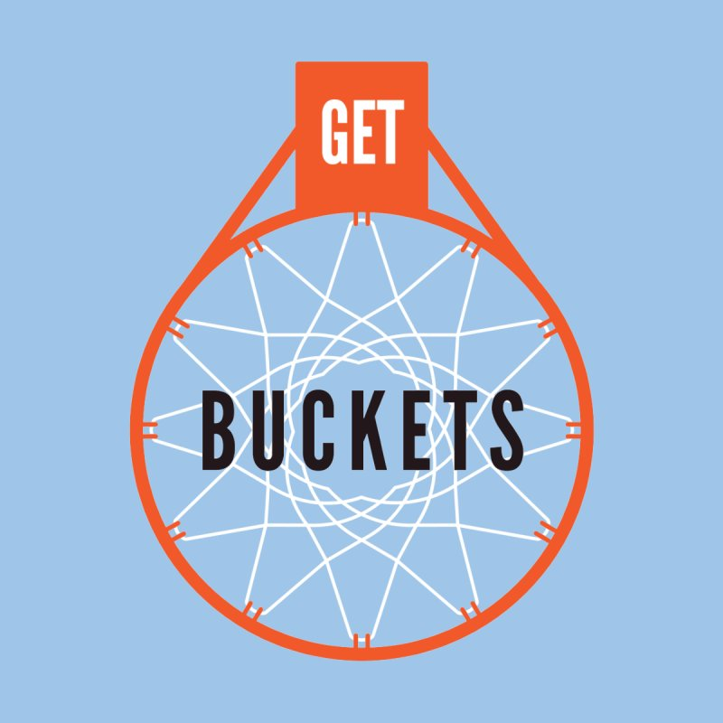 Get Buckets Women's T-Shirt by Shane Guymon