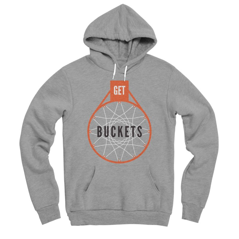 Get Buckets Men's Sponge Fleece Pullover Hoody by Shane Guymon