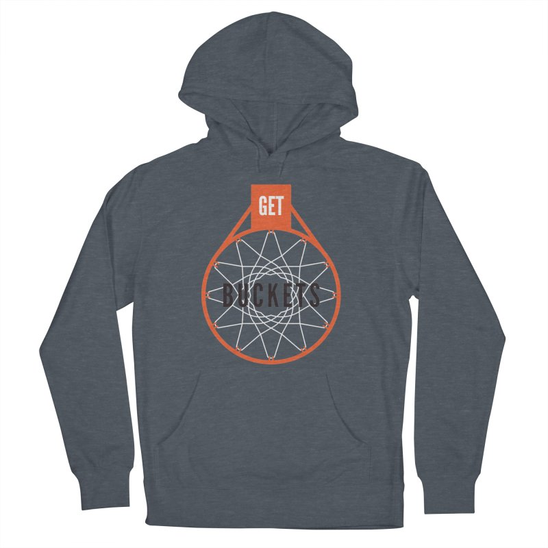 Get Buckets Men's French Terry Pullover Hoody by Shane Guymon