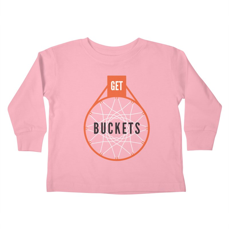 Get Buckets Kids Toddler Longsleeve T-Shirt by Shane Guymon Shirt Shop