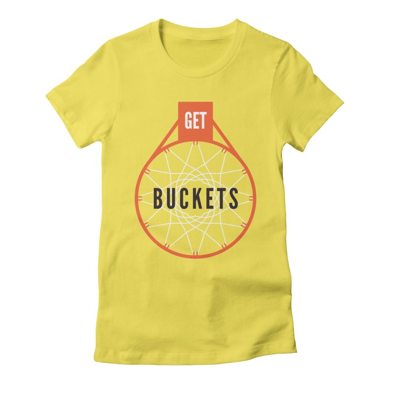 Get Buckets Women's Fitted T-Shirt by Shane Guymon