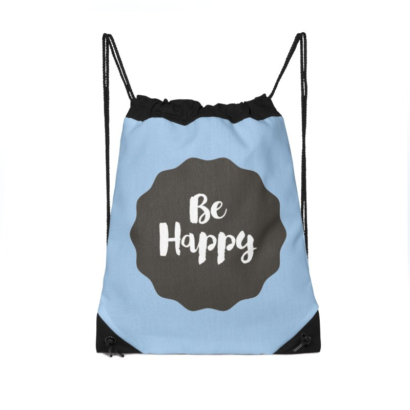 Be Happy Accessories Drawstring Bag Bag by Shane Guymon