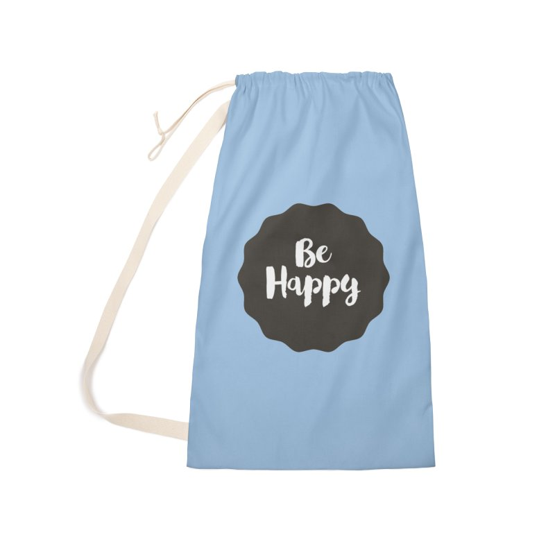 Be Happy Accessories Laundry Bag Bag by Shane Guymon