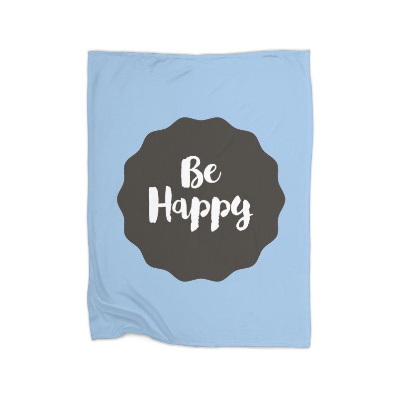 Be Happy Home Blanket by Shane Guymon