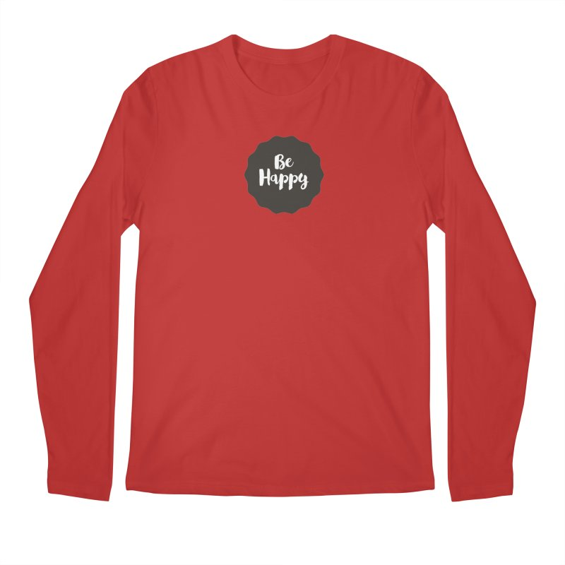 Be Happy Men's Regular Longsleeve T-Shirt by Shane Guymon