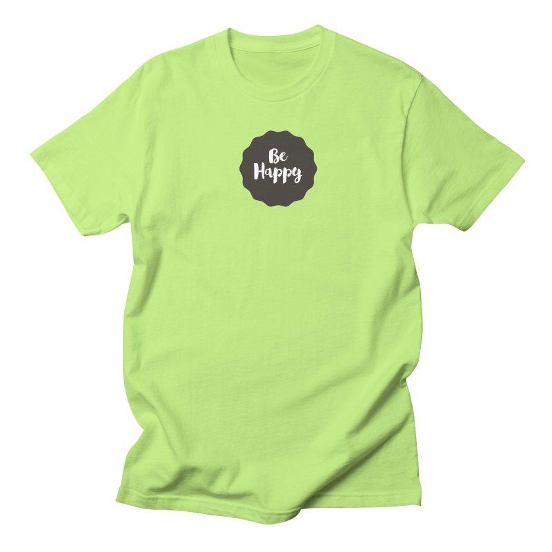 Be Happy Men's Regular T-Shirt by Shane Guymon