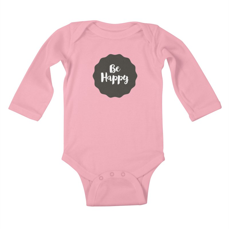 Be Happy Kids Baby Longsleeve Bodysuit by Shane Guymon