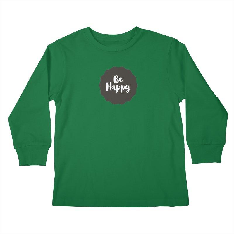 Be Happy Kids Longsleeve T-Shirt by Shane Guymon