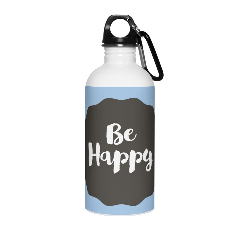 Be Happy Accessories Water Bottle by Shane Guymon