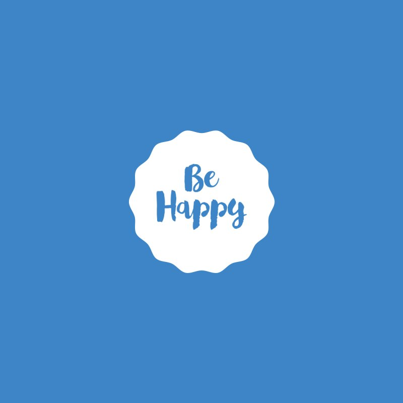 Be Happy (white) Men's T-Shirt by Shane Guymon