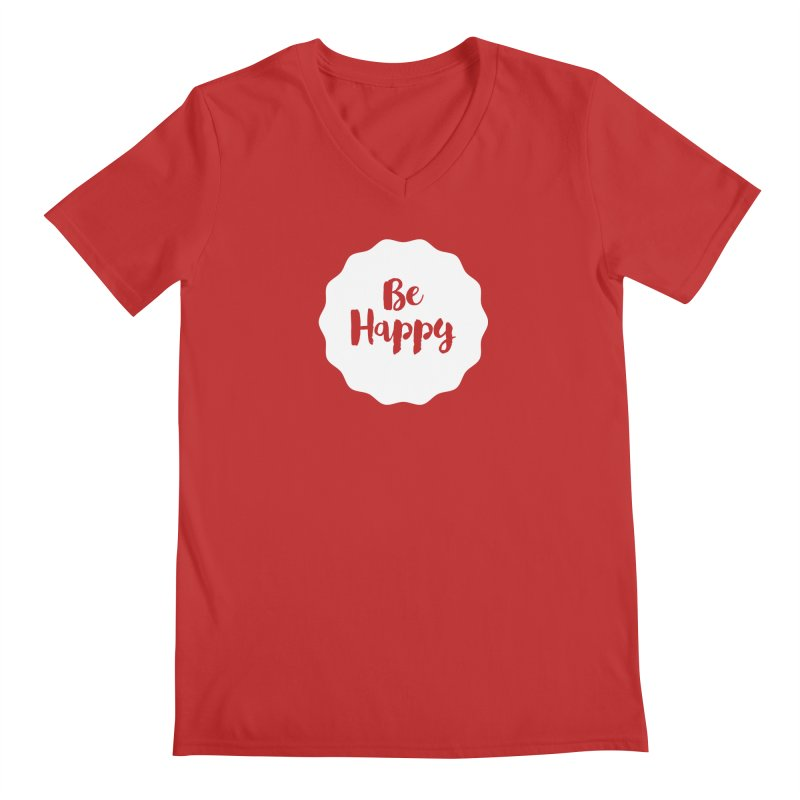 Be Happy (white) Men's V-Neck by Shane Guymon