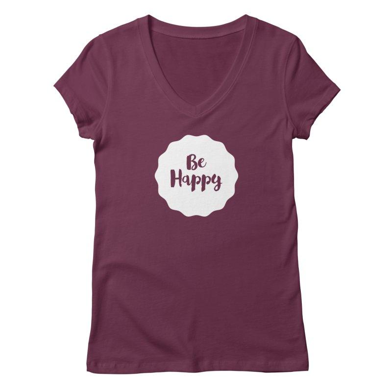 Be Happy (white) Women's V-Neck by Shane Guymon