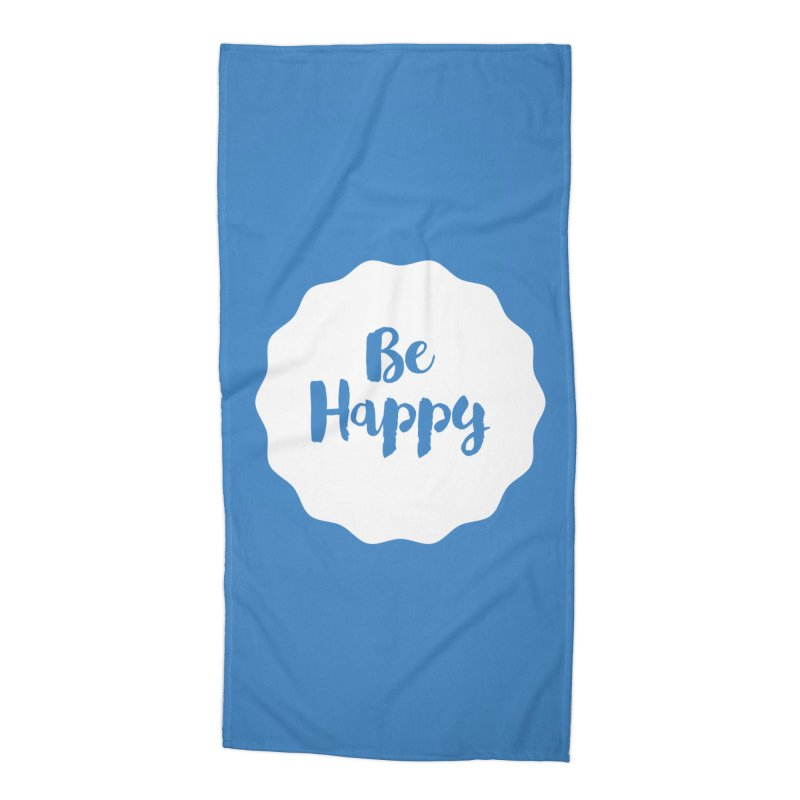 Be Happy (white) Accessories Beach Towel by Shane Guymon