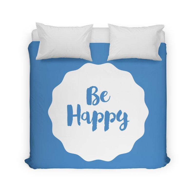 Be Happy (white) Home Duvet by Shane Guymon