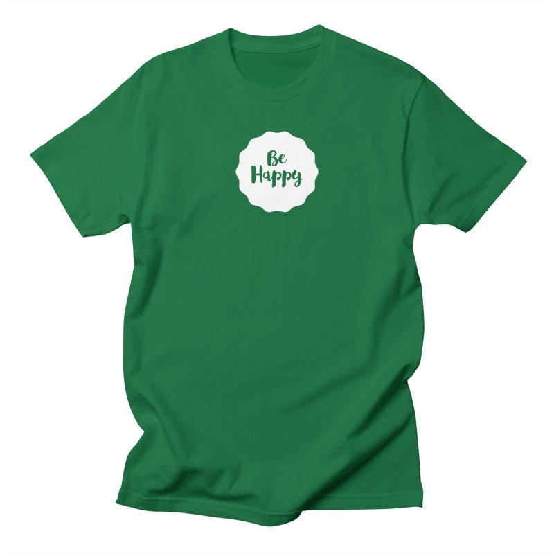 Be Happy (white) Men's T-Shirt by Shane Guymon Shirt Shop