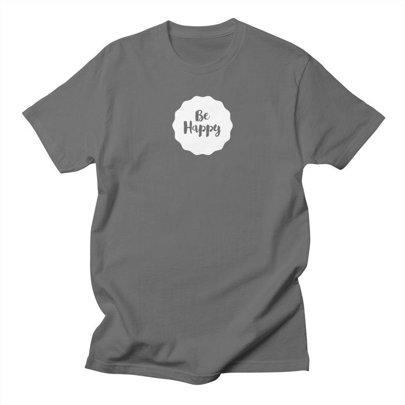 Be Happy (white) Women's T-Shirt by Shane Guymon Shirt Shop