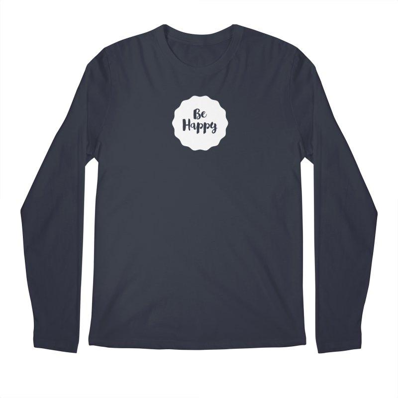 Be Happy (white) Men's Longsleeve T-Shirt by Shane Guymon