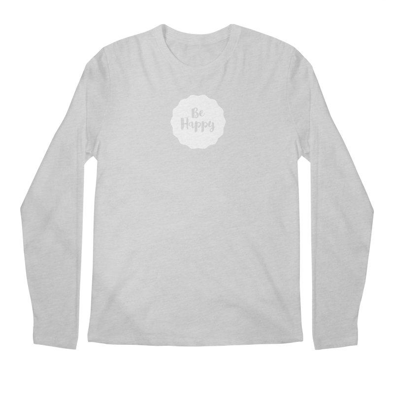Be Happy (white) Men's Regular Longsleeve T-Shirt by Shane Guymon