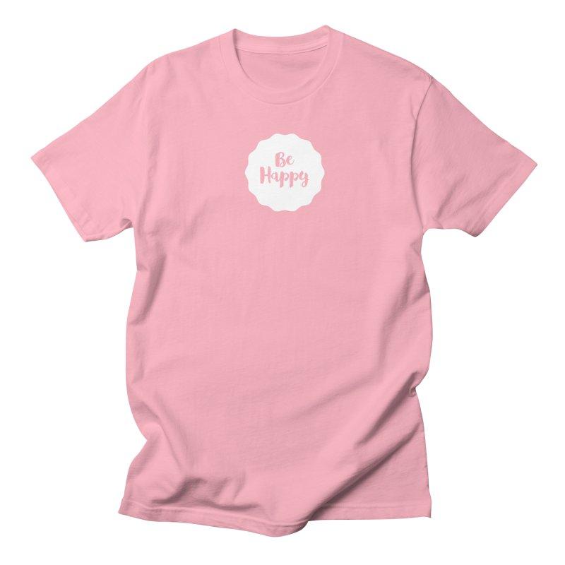 Be Happy (white) Women's Unisex T-Shirt by Shane Guymon