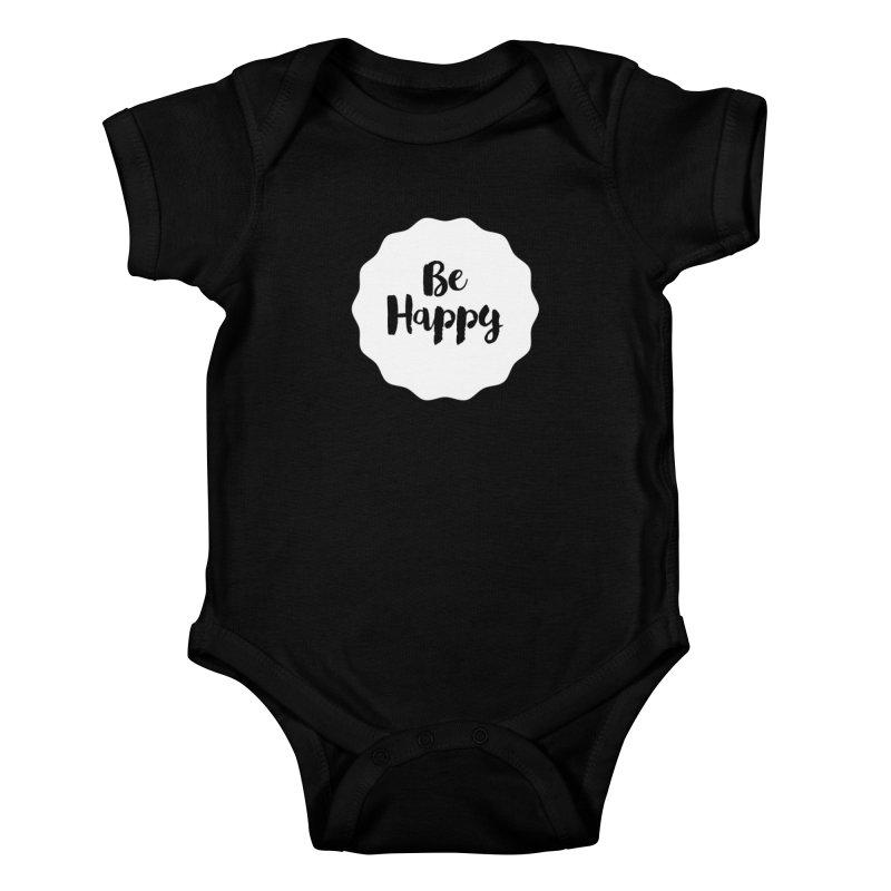 Be Happy (white) Kids Baby Bodysuit by Shane Guymon