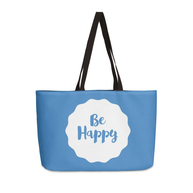 Be Happy (white) Accessories Weekender Bag Bag by Shane Guymon