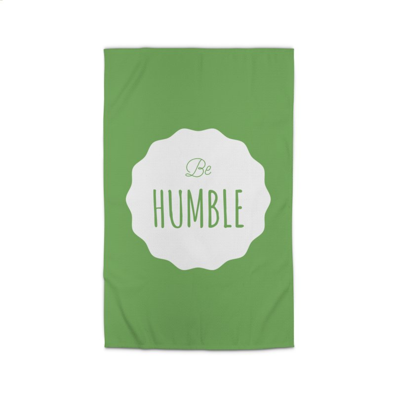 Be Humble (white) Home Rug by Shane Guymon