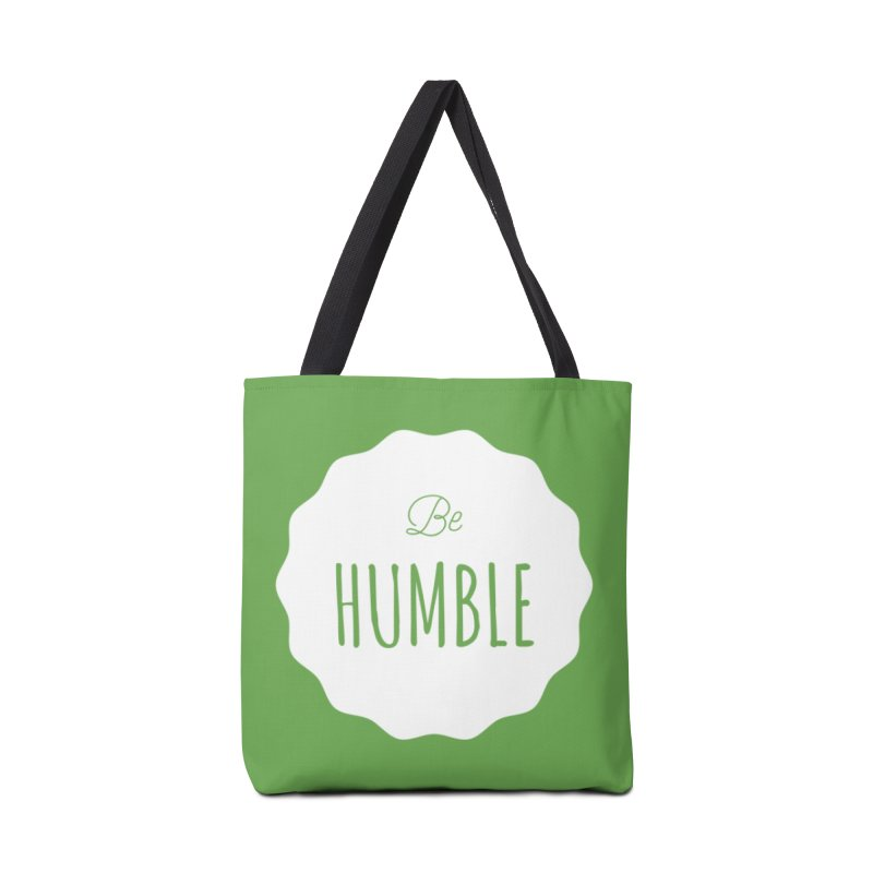 Be Humble (white) Accessories Bag by Shane Guymon