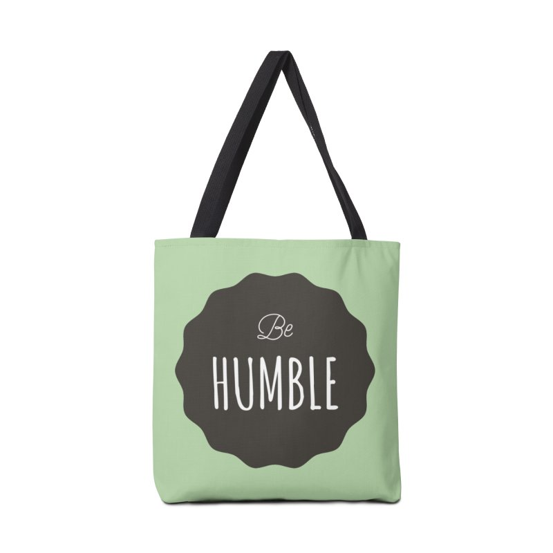 Be Humble Accessories Bag by Shane Guymon