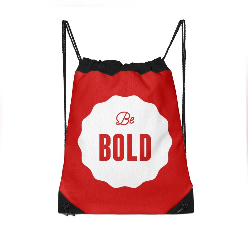 Be Bold (white) Accessories Drawstring Bag Bag by Shane Guymon