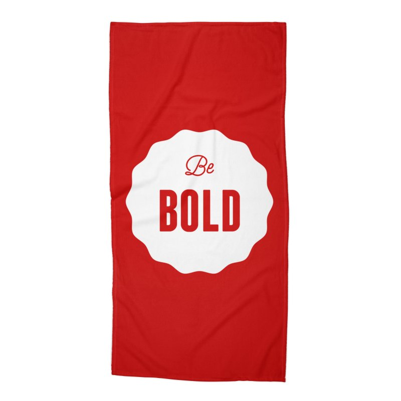 Be Bold (white) Accessories Beach Towel by Shane Guymon