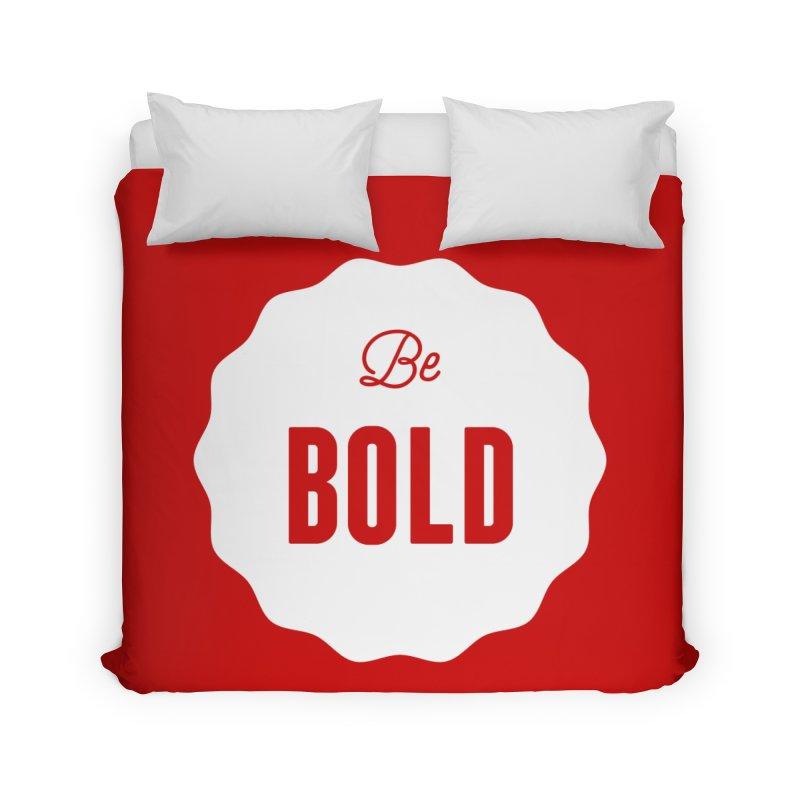 Be Bold (white) Home Duvet by Shane Guymon