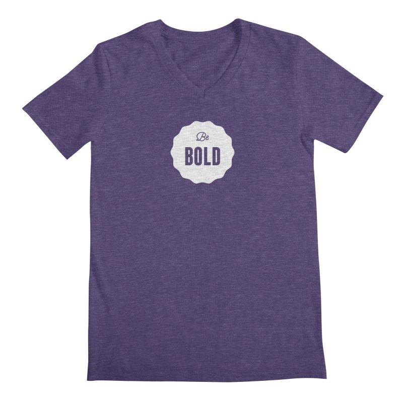 Be Bold (white) Men's Regular V-Neck by Shane Guymon